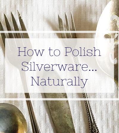 How to naturally polish silverware