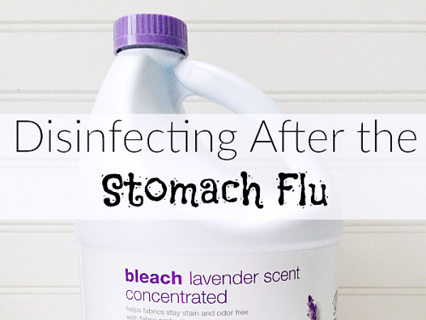 Disinfecting and Cleaning After the Stomach Flu