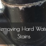 Cleaning Tip Tuesday: Removing Hard Water Stains