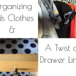 Organizing Kids Clothes & A Twist On Drawer Liners