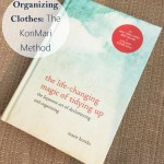 Organizing Clothes: The KonMari Method