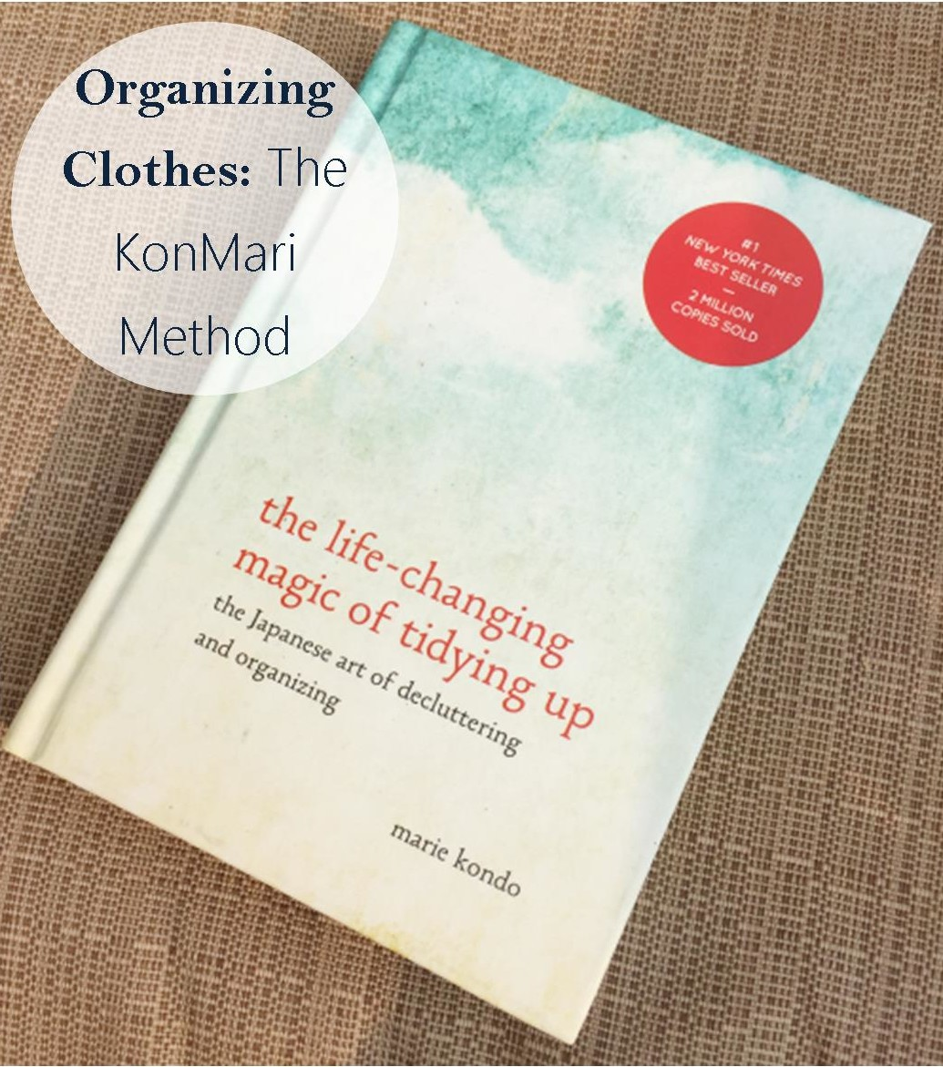 My Experience with the Konmari Method: Clothes