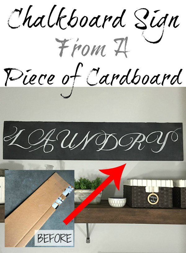 A piece of cardboard becomes the perfect farmhouse style chalkboard sign in this laundry room.