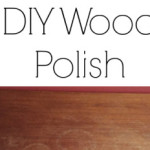 Cleaning Tip Tuesday: DIY Wood Polish