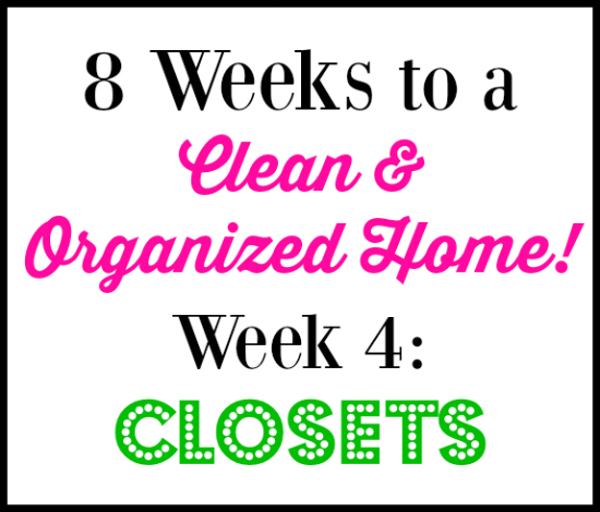 8 Week Cleaning Challenge: Closets