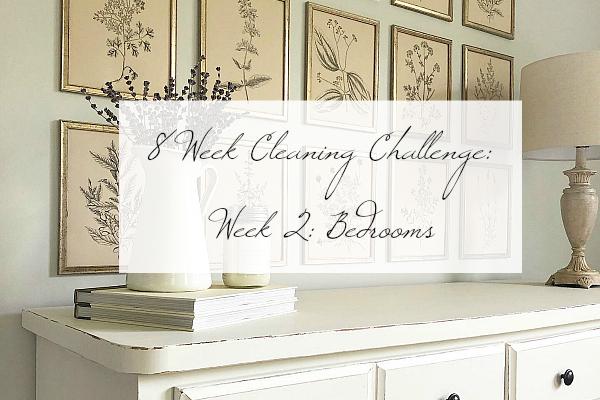 8 Week Cleaning Challenge: Bedrooms