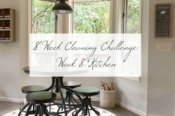 8 Week Cleaning Challenge Kitchen