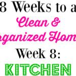 8 Week Cleaning Challenge: Kitchen