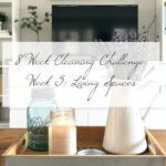 8 Week Cleaning Challenge: Living Spaces