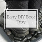 Easy DIY Boot Tray