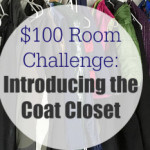 $100 Room Challenge: Goals for the Coat Closet