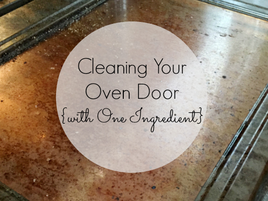 Cleaning Oven Glass with One Ingredient