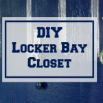 DIY Locker Bay Closet