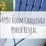 $100 Porch Makeover
