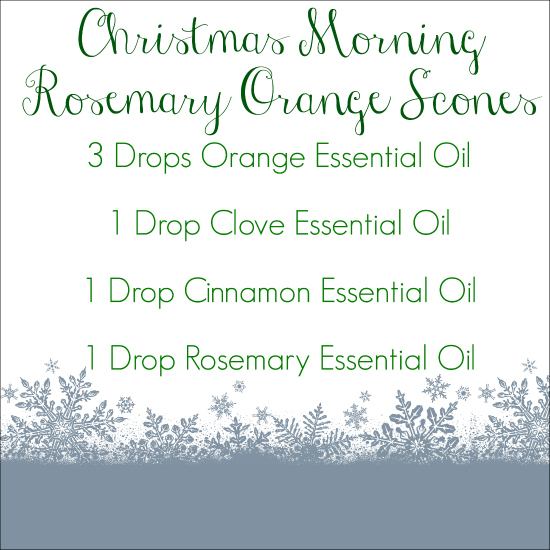 Holiday Diffuser Blends Rosemary Orange Scones