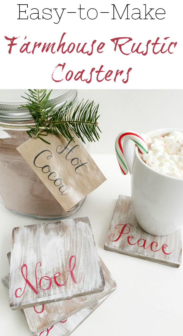 These DIY Farmhouse Style Coasters are so cute and easy-to-make. Perfect for a hot cocoa bar in winter, or change out the wording and use them for any season.