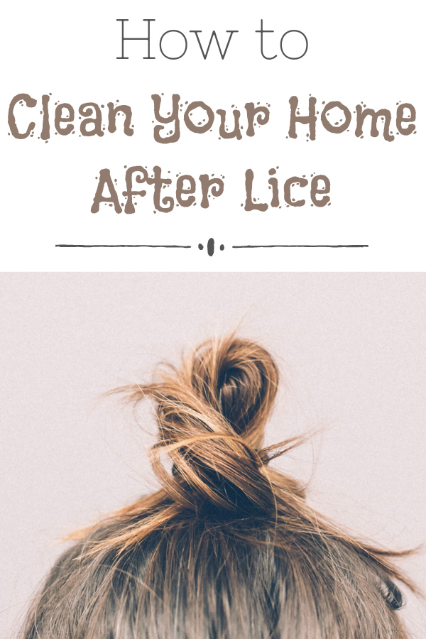 Cleaning After Lice: A complete guide to cleaning your home after a bout with lice.
