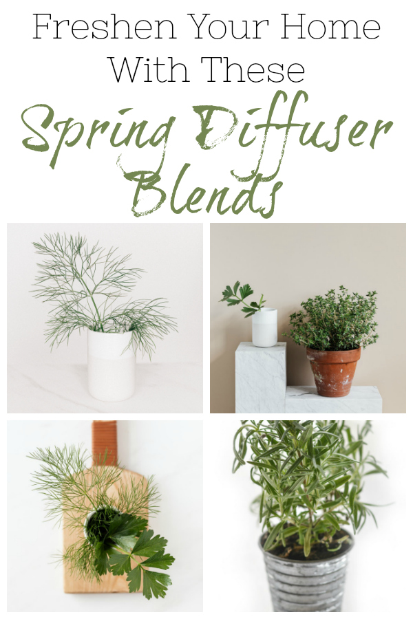 Spring Diffuser Blends to freshen your home.