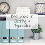 Best Books on Cleaning & Organization