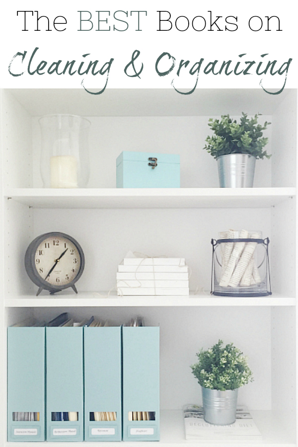 The very best books on Cleaning and Organizing!