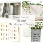Decorate with Cardboard Boxes