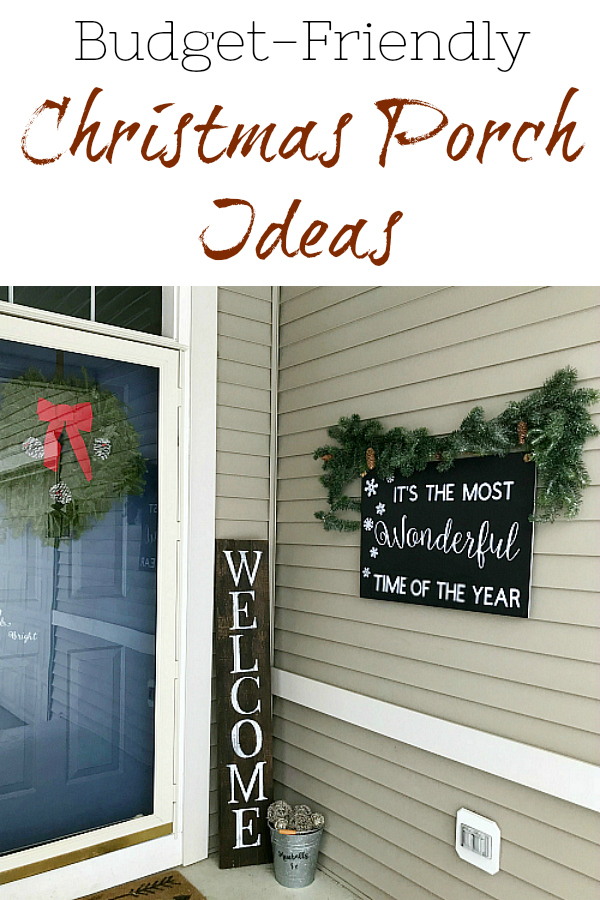 Budget Friendly Ideas for decorating your porch for Christmas.