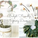 Budget Friendly Spring Decor Ideas