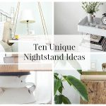 Ten Unique Nightstand Ideas