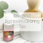 The Best Bathroom Cleaning Tips