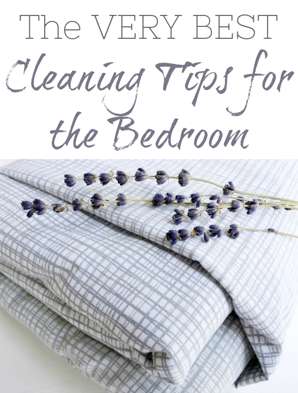 The very best cleaning tips and tricks for the bedroom, with everything from a DIY Linen Spray to how to fold a fitted sheet. This post has everything you need.