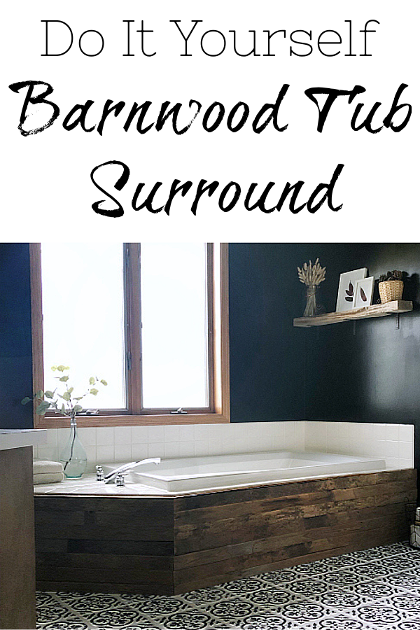 How to Update a Tub Surround with Barnwood
