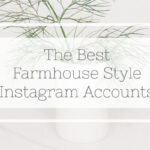Favorite Farmhouse Instagram Accounts