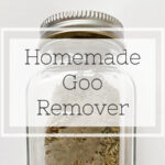 DIY Goo Remover for Sticky Messes