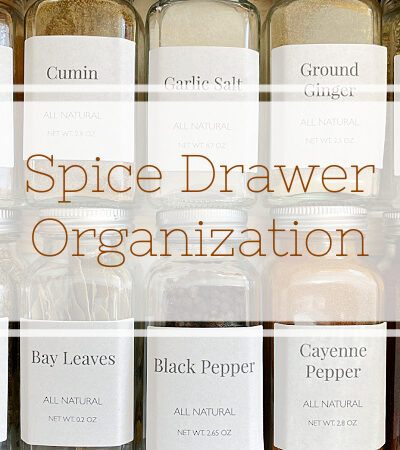 Spice Drawer Organization with tips and tricks for cohesive storage and labeling.